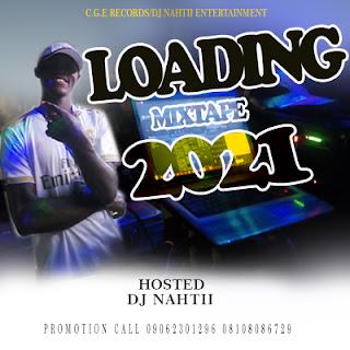 dj nahtii - loading 2021 mixtape