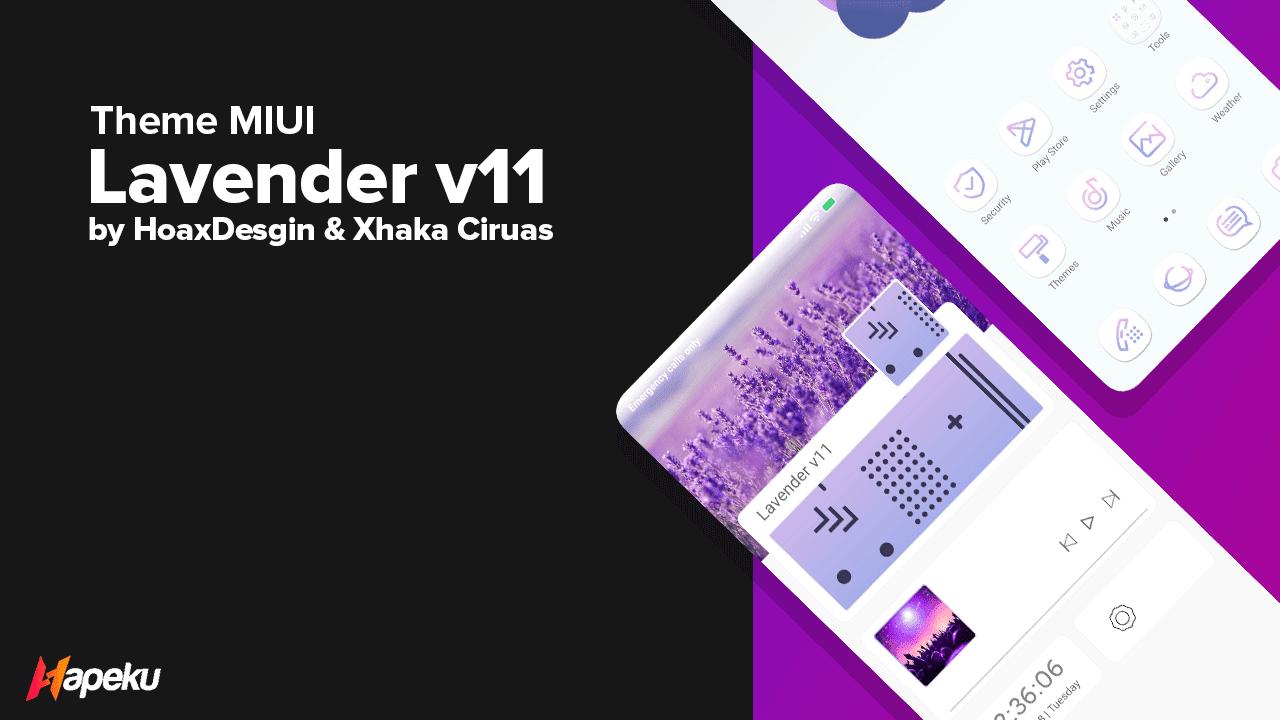 Theme Lavender v11 for MIUI 10 & 11 ( XIAOMI )