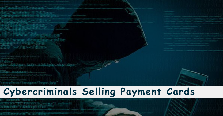 Hackers Selling Stolen Payment Cards