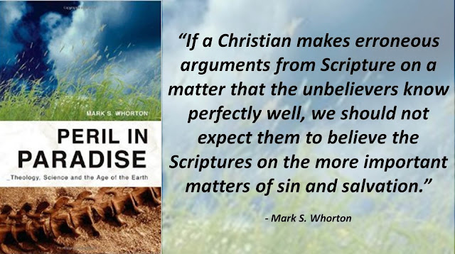 """Quote from the book """"Peril in Paradise"""" by Mark Whorton- """"If a Christian makes erroneous arguments from Scripture on a matter that the unbelievers know perfectly well, we should not expect them to believe the Scriptures on the more important matters of sin and salvation."""""""