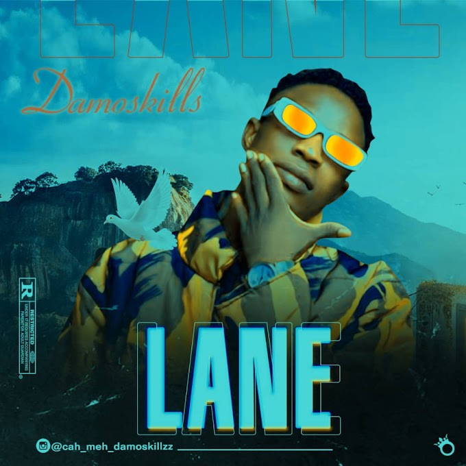 [Music] Damoskillz – Lane.mp3