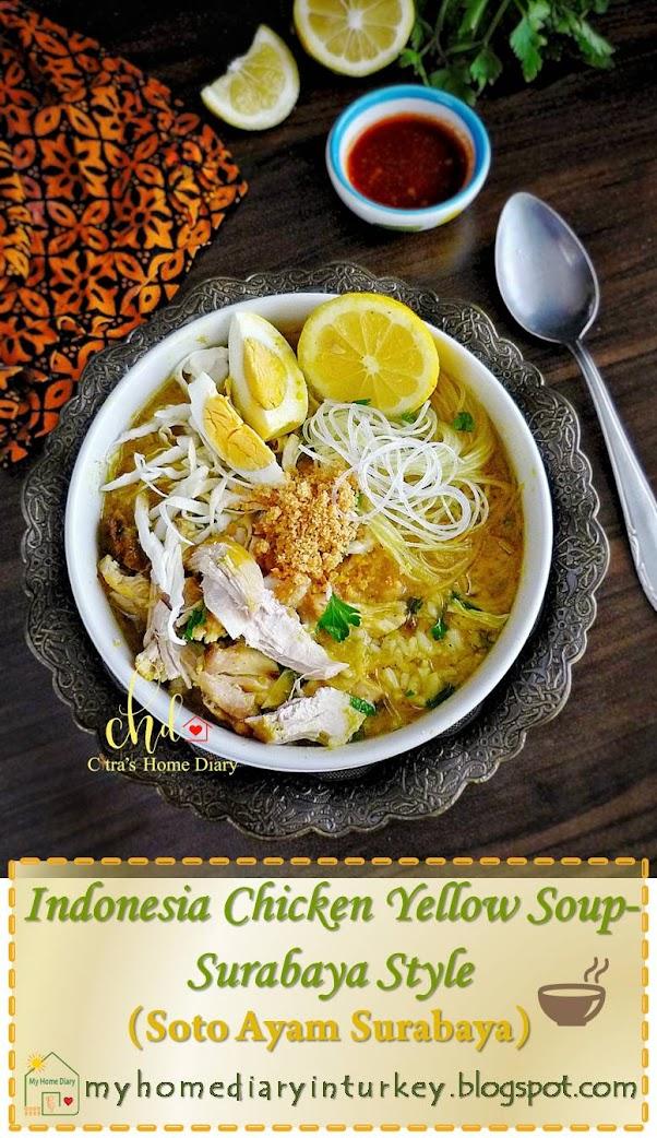SOTO AYAM SURABAYA / INDONESIAN CHICKEN YELLOW SOUP. Surabaya Style | Çitra's Home Diary. #resepsotoayam #sotoayamsurabaya #Indonesianfoodrecipe #indonesiascheten #indonesisch #endonezyayemekleri #chickensoup #yellowchickensoup #Chickenrecipe