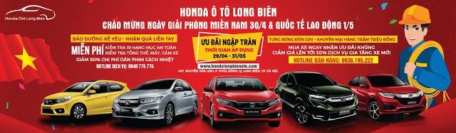 Khuyến mãi mua xe mới Honda tháng 5| Ưu đãi tháng 5 Honda Long Biên| Quà tặng Honda Long Biên mua xe và sửa xe