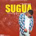 Kapaso - Sugua | Download now mp3