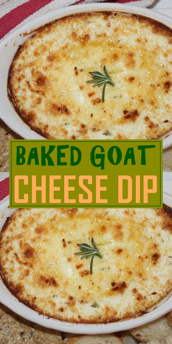 BAKED GOAT CHEESE DIP #Appetizerrecipes