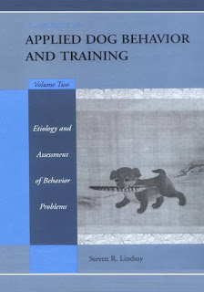 Handbook of Applied Dog Behavior and Training Etiology and Assessment of Behavior Problems Volume 2