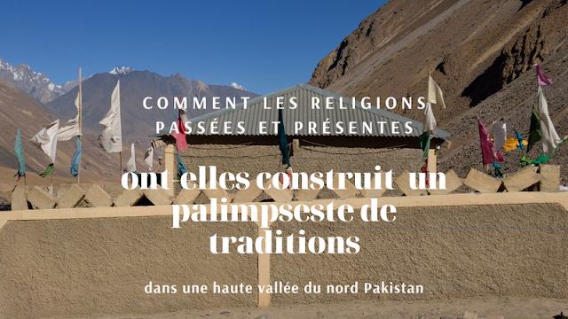Religions, Vallée de Chapursan, Pakistan, Ismaélisme, Bernard Grua