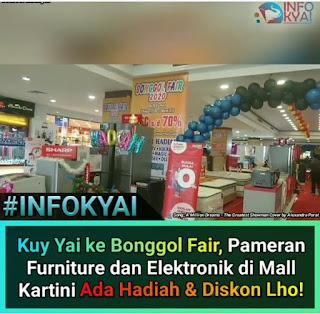 Kuy Yai Ke Bonggol Fair Pameran Furniture Dan Elektronik