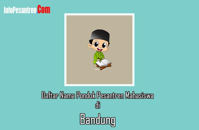 Daftar Nama Pondok Pesantren Mahasiswa di Bandung