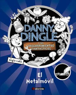 Danny Dingle y sus descubrimientos fantásticos: el Metalmóvil