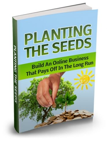Plant the seeds & grow your income!