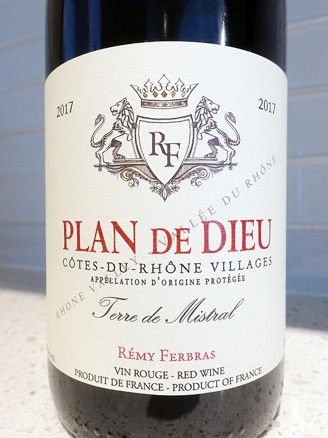Rémy Ferbras Terre de Mistral Plan de Dieu Côtes du Rhône-Villages 2017 (90 pts)