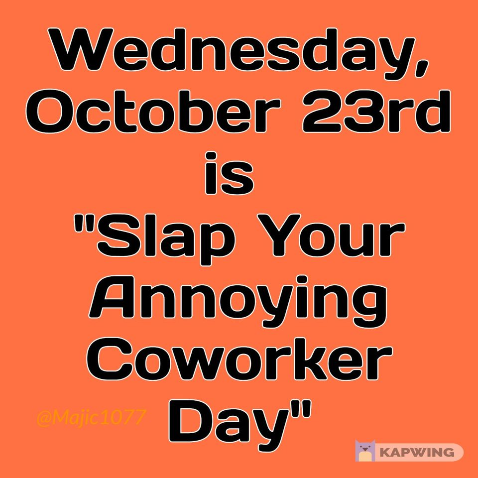 Slap Your Annoying Coworker Day Wishes for Whatsapp