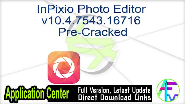 InPixio Photo Editor v10.4.7543.16716 Pre-Cracked