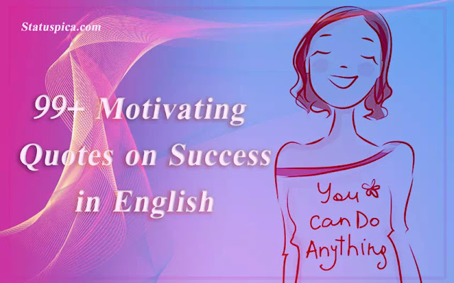 ▶️ 99+ Motivating  Quotes on Success in English