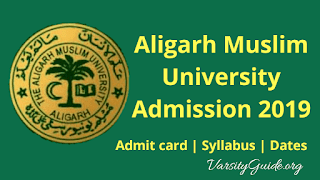 AMUEE 2019 – Aligarh Muslim University Admission 2019