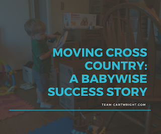 Moving Cross Country: A Babywise Success Story