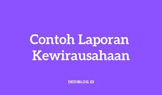Contoh Laporan Kewirausahaan