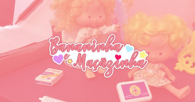 bonecas Maçãzinha e Bananinha
