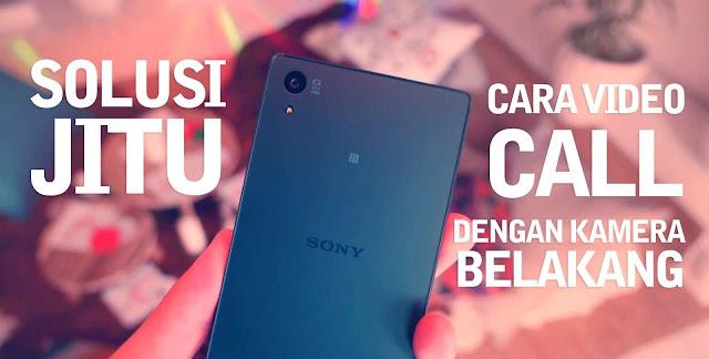 Video Call Android Dengan Kamera Belakang