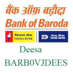 Vijaya Baroda Deesa Branch New IFSC, MICR