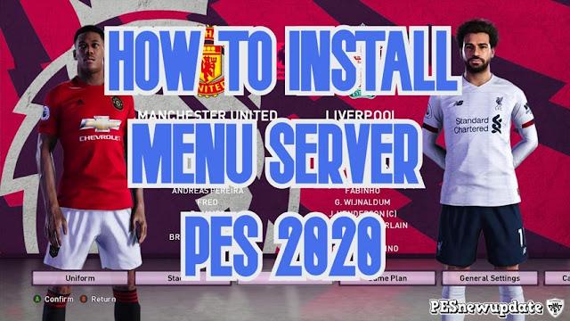 How to Install Menu Server For eFootball PES 2020