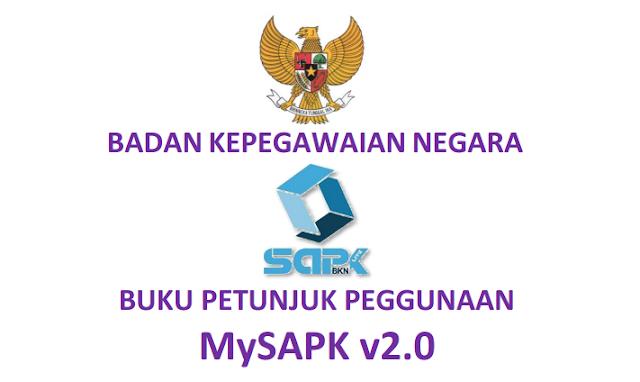 Buku Petunjuk Peggunaan MySAPK v2.0