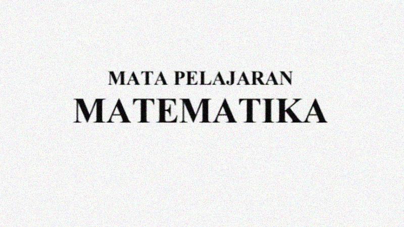 Soal Ujian Sekolah Kelas 6 Mapel Matematika