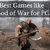 Best Games like God of War for PC to Play Right Now.