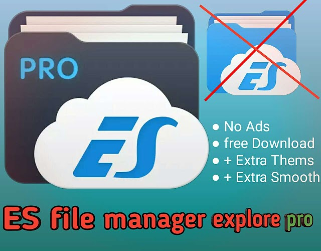 ES File Explorer Manager PRO Apk free Download