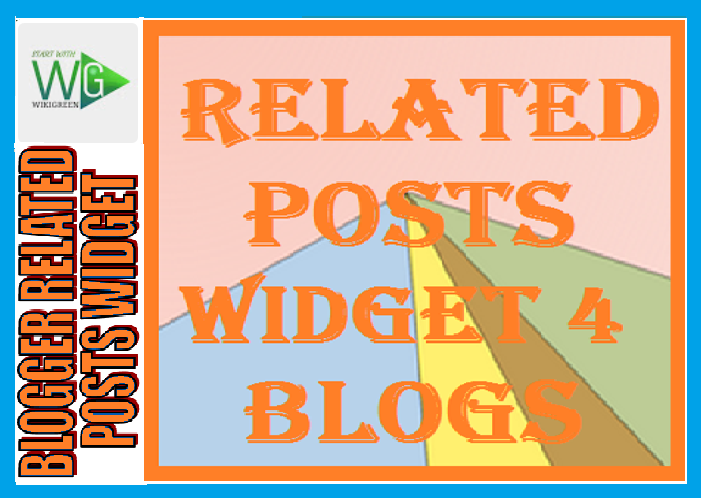 http://www.wikigreen.in/2019/12/how-to-create-related-posts-widget-in.html