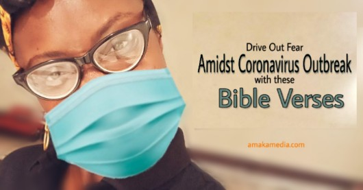 Combat the fear of Convid-19 with bible verses