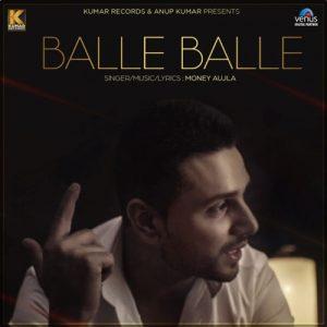 Balle Balle – Money Aujla (2017)