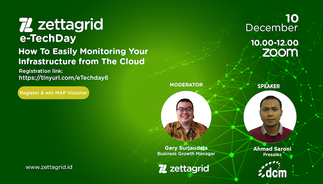 Zettagrid e-TechDay Vol.06: How To Easily Monitoring Your Infrastructure from The Cloud