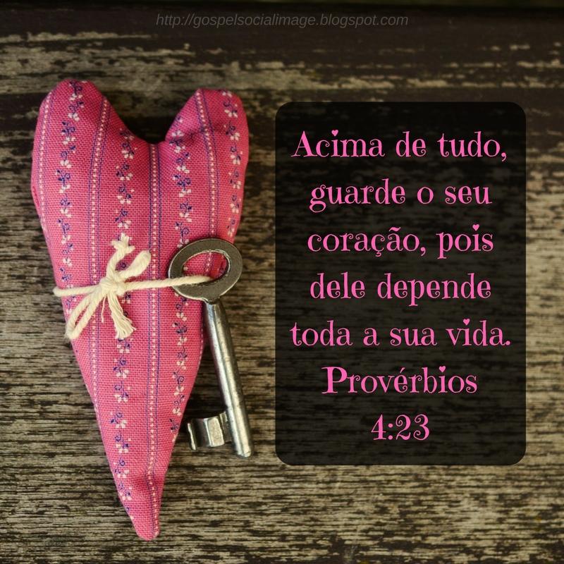 Imagens bíblicas para redes sociais - Dia dos Namorados - Provérbios 4.23