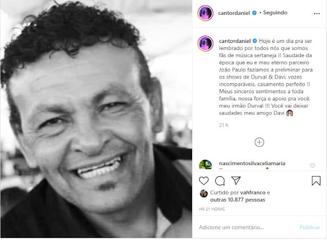 Luto! Em meio ao coronavírus, cantor Daniel lamenta morte de Durval  pessoa muito amada e comove fãs