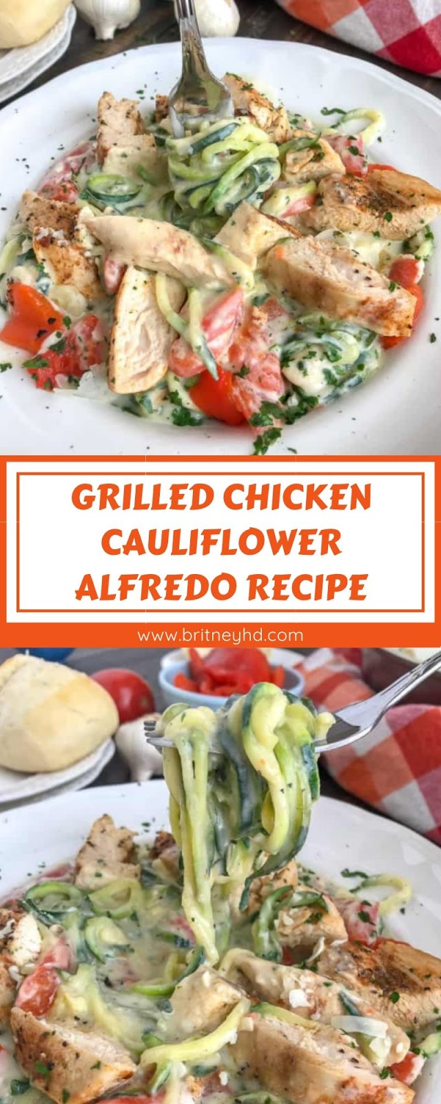 GRILLED CHICKEN CAULIFLOWER ALFREDO RECIPE