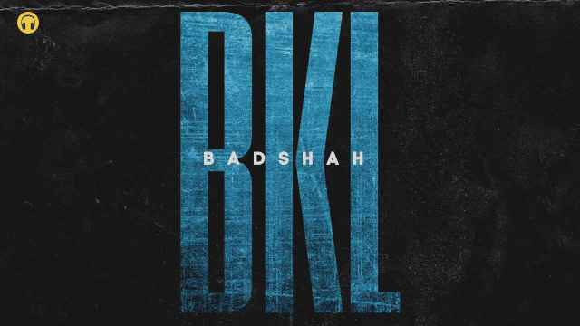 BKL Lyrics In English - Badshah | Lyrics Lover