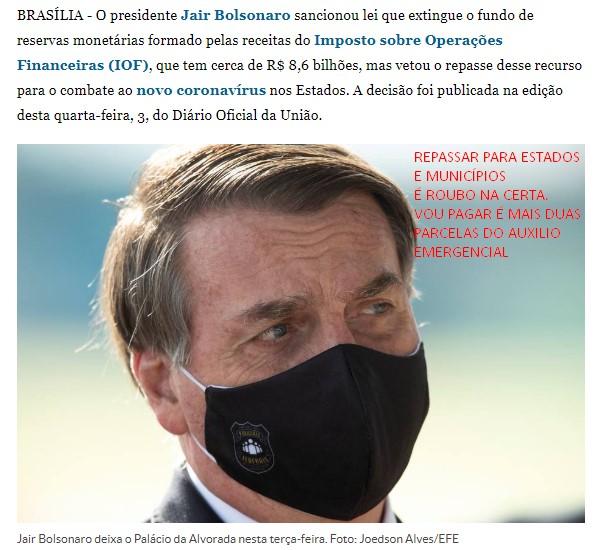 Bolsonaro salva verba para pagar mais duas parcelas do auxilio emergencial. Vetou repasse de R$ 8,6 bilhões para estados e municípios.
