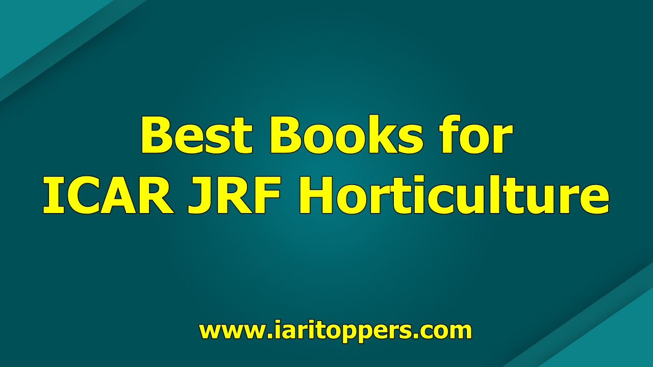 Best Books for ICAR JRF Horticulture