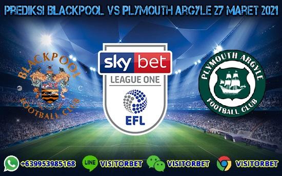 Prediksi Bola Blackpool Vs Plymouth Argyle 27 Maret 2021