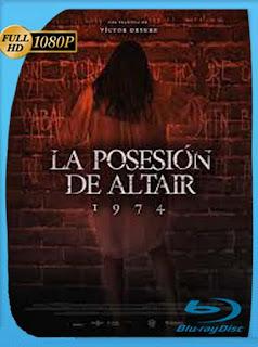 1974: La posesión de Altair (2016)HD [1080p] Latino [GoogleDrive] SilvestreHD