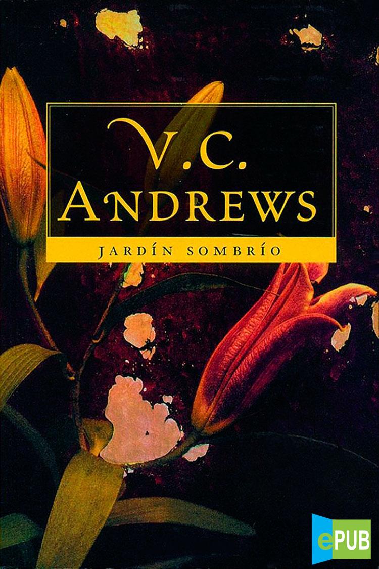 Jardin Sombrio – V. C Andrews