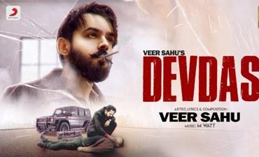 Devdas Lyrics - Veer Sahu & Pranjal Dahiya