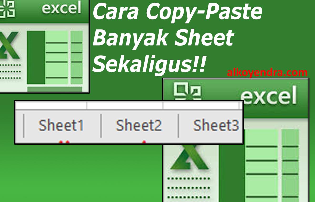 Cara Cepat Dan Mudah Copy Sheet Lebih Dari Satu Sekaligus