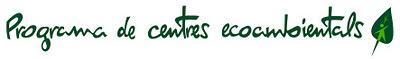 Programa de Centres Ecoambientals