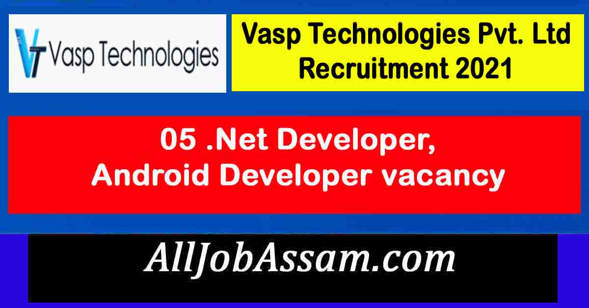 Vasp Technologies Pvt. Ltd Recruitment 2021