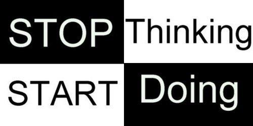 Jangan Terlalu Banyak Berpikir