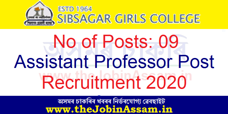 Sibsagar Girls' College, Sivasagar Recruitment 2020