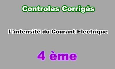 Controles Corrigés Sur Intensité du Courant Electrique 4eme PDF